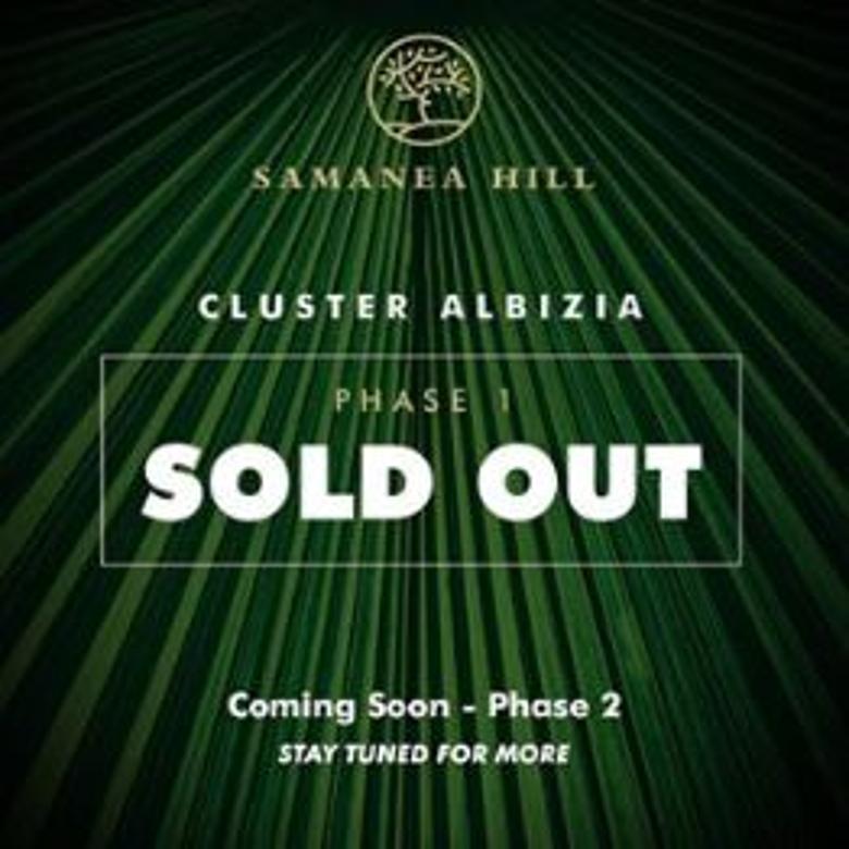 Tahap 1 Cluster Albizia Samanea Hill Sold Out