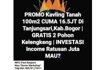 PROMO Kavling Di Bogor | 100m2 CUMA 16.5JT | Gratis 2 Pohon Kelengkeng