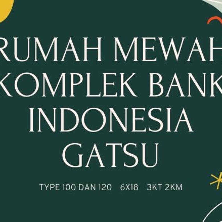 Rumah murah komplek Bank Indoneisa Gatot Subroto Ringroad