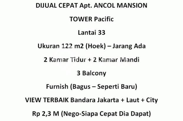 DIJUAL Cepat Apartment Ancol Mansion 2Br (122m2-Hoek Jarang ada) 5533895