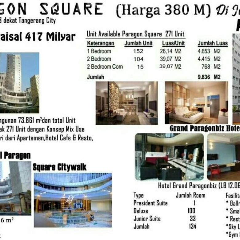 PARAGON SQUARE Tangerang Hotel Apartment Dan Mall bawah harga pasar