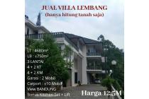 Villa Lembang - Mewah, Siap Huni Bonus Lift (HANYA HITUNG TANAH SAJA!!!)