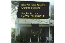 RUKO AMPERA JAKARTA SELATAN LOKASI STRATEGIS JALAN RAYA DISEWA MURAH!