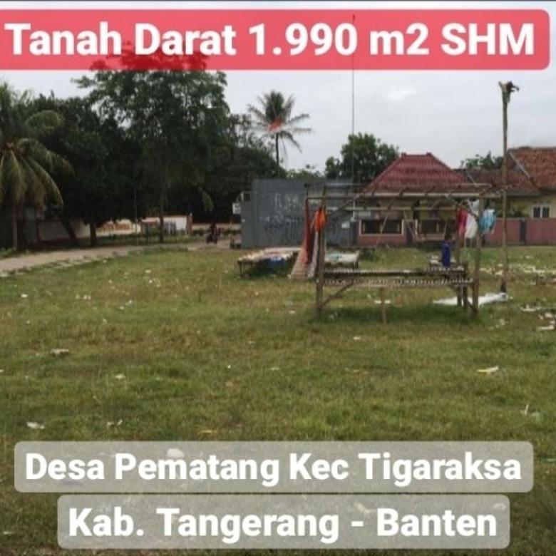 Tanah Darat 1.990m2 SHM di Kecamatan Tigaraksa Kab Tangerang