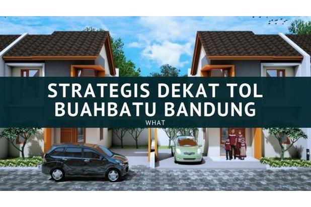 Special promo rumah 2 lantai  lokasih strategis  dekat pintu tol buahbatu b 17698621