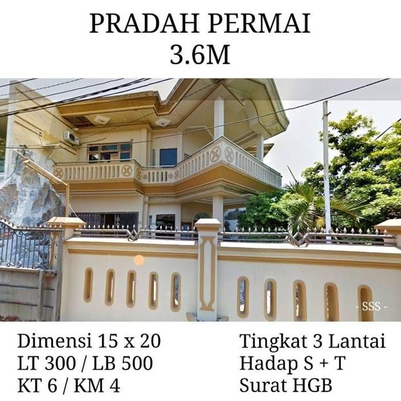 Dijual Rumah Pradah Permai, LT 300, LB 500, 3 Lantai, HGB